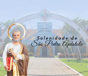 Paróquia São Pedro Apóstolo celebra o Dia do Padroeiro do Município